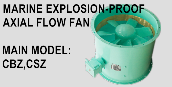 MARINE EXPLOSION-PROOF AXIAL FAN